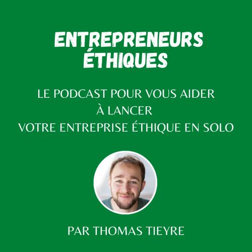 Visuel podcast entrepreneurs éthiques